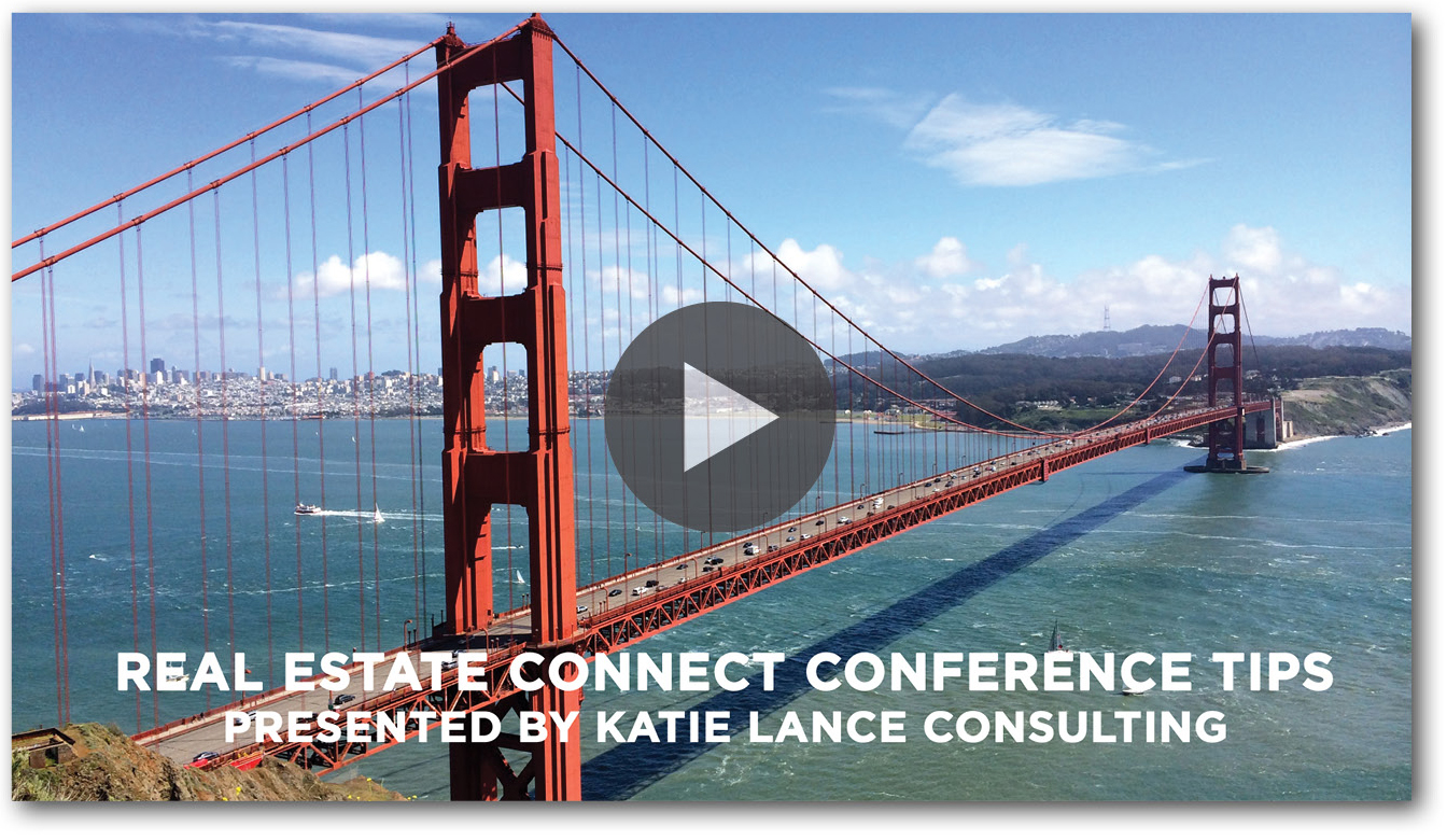 Real Estate Connect Conference Tips Vidoe